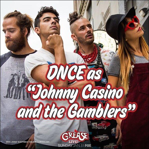 _ 14.01.2016 | Joe & son groupe DNCE participeront à la comédie musicaleGrease: Live_qui sera diffusée le 31 janvier sur la chaîne américaine FOX_: