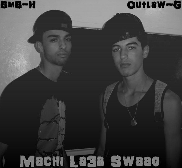 BmB-H Feat Outlaw-G -Machi La3b Swaagg-