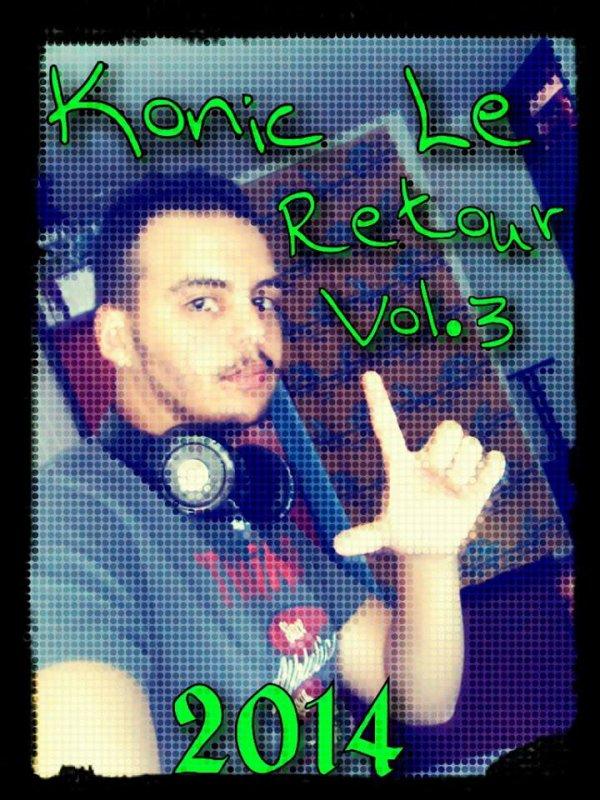 Konic Le Retour Vol.3 / Dj Konic Remix Edward Maya - Stereo Love  (2014)