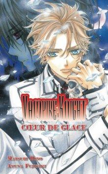 Vampire Knight T1 - Coeur de Glace