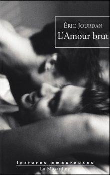 L'amour brut