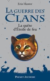 La Guerre des Clans - La quête d'Étoile de Feu