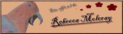 Ouverture du Site de Rebecca Moleray