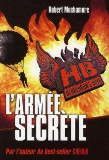 Henderson's Boys T3 - L'armée secrète