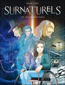 Surnaturels T1 - Un choix tellement humain