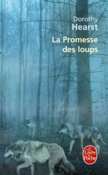 Chroniques du loup T1 - La promesse des loups