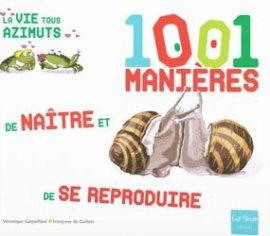 1001 manières de naître et de se reproduire