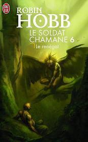 Le soldat chamane T6 - Le renégat