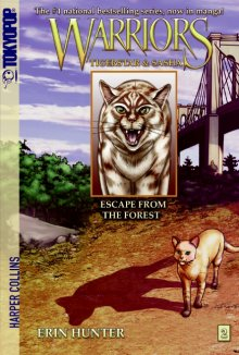 Warriors / Tigerstar and Sasha T2 - Escape from the forest