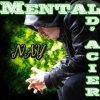 Nay Mental D'acier Remix ( 2012 )