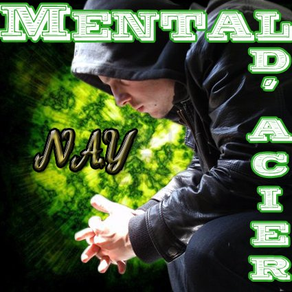 Mental D'Acier / Nay Mental D'acier Remix ( 2012 ) (2012)