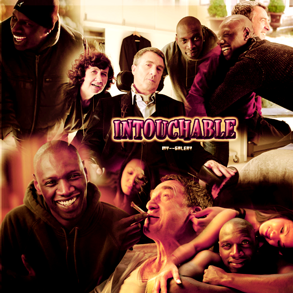 Intouchables  #.  MY--GALERY .  Création : GoldenMovie