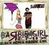 Slim'K feat Aqua-_- Barbie Girl Remix (By 9ozira-records)