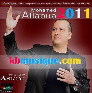 nouvel albom de mouhamed alaoua 2011 asliyi asliyi