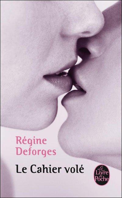 """""""Le cahier volé""""---Régine Deforges"""