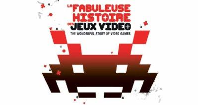 La fabuleuse histoire du jeux video !