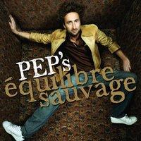 Equilibre Sauvage, le Nouvel Album de Pep's en Vente Privée à 4.99¤ !