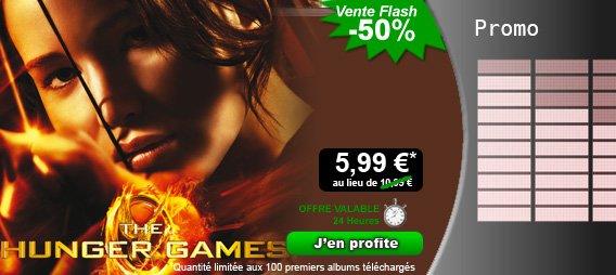 """Vente FLASH :  Starzik vous propose """"Hunger Games"""" la B.O du Film Evenement du 21 au 22 Mars à 5.99¤, profitez-en !"""