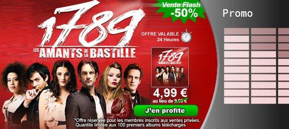 Vente FLASH : 1789, Les Amants de la Bastille, l'Album de la comédie musicale évènement à 4.99¤ au lieu de 9.99¤ !