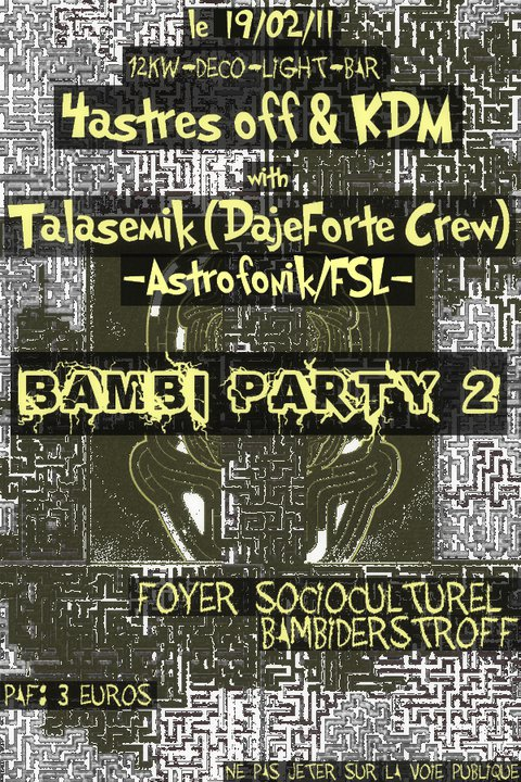 teuf 4 astre off & kdm     bambi party 2