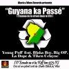 Young Puff ft. Blaka BoY, Big OP & Tiken Celayne - Guyana ka passé (BV Studio)