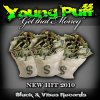 Young Puff - Get that Money (Hit 2010)
