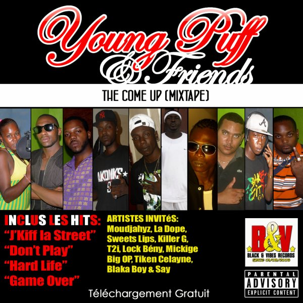 Young Puff & Friends (The Come Up) / Young Puff - Music is my life Suckers _Young Puff & Friends (The Come Up) Mixtape (2011)