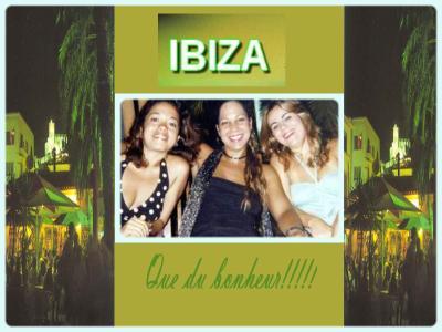 3 belles gazelles à Ibiza!!!