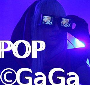 PopGaga † Lady Gaga