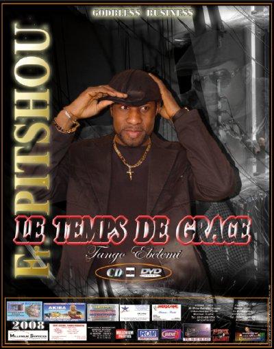 """AFFICHE DE NOUVEL  L' ALBUM DE FRERE PITSHOU IZAY DANS  """" LE TEMPS DE GRACE """" SORTIE TRES BIENTOT FIN FEVRIER 2012"""