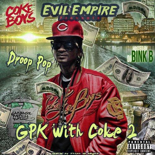 MIXTAPE: G.P.K & The Coke Boys - GPK With Coke 2 (Hosted by DJ Bink B)