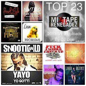 MIXTAPE: TOP 23 2013 MP3 Uploads By DJ Dee
