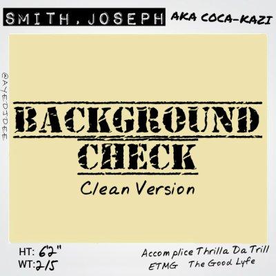 MP3: Coca-Kazi - Background Check (Clean) (Prod Thrilla Da Trill)