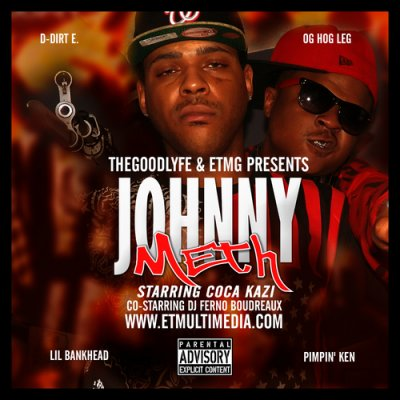 MIXTAPE: Coca-Kazi Co-Starring DJ Ferno Boudreaux - Johnny Meth (Ft. Lil Bankhead, Pimpin Ken & 88.3 The Real Underground Show (D.Dirt & O.G. Hogleg))