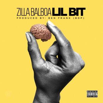 MP3/VIDEO: Zilla Balboa - Lil Bit (Prod Ben Frank) (Dir Tyler Barksdale)