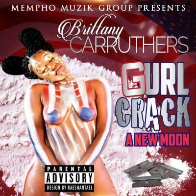 MIXTAPE: Brittany Carruthers - Gurl Crack (A New Moon)
