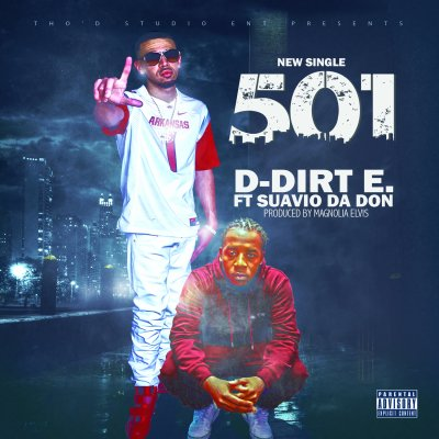 MP3: D-Dirt E ft Suavio - 501 (Prod Magnolia Elvis)