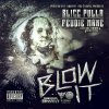 AUDIO: Slicc Pulla x Feddie Mane ft Juliano - Blow It (Prod Bossman)