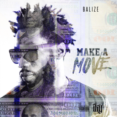 MP3: Balize - Make A Move (Prod Sdot Fire)