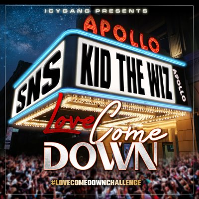 MP3: SNS & Kid The Wiz - Love Come Down #LoveComeDownChallenge