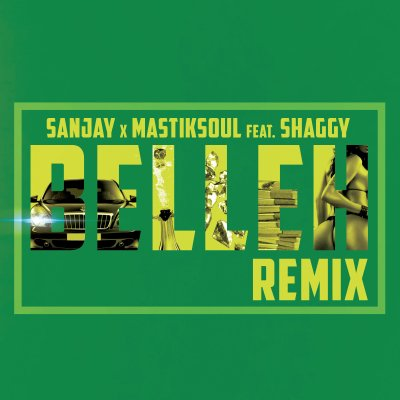 MP3/VIDEO: Sanjay & Mastiksoul ft Shaggy - Belleh (EDM Remix)