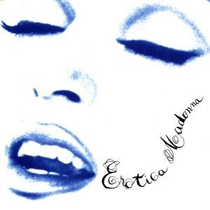 ALBUM : EROTICA     1992
