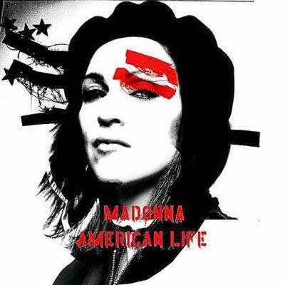 ALBUM : AMERICAN LIFE     2003