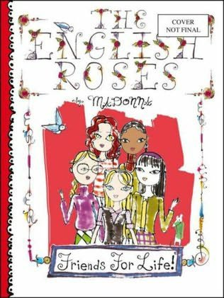 MADONNA : THE ENGLISH ROSES, FRIENDS FOR LIFE !     2007   ( LES ROSES ANGLAISES, AMIES POUR LA VIE !)
