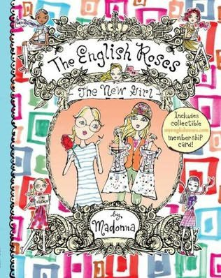 MADONNA : THE ENGLISH ROSES, THE NEW GIRL          2007     ( LES ROSES ANGLAISES, LA NOUVELLE FILLE )