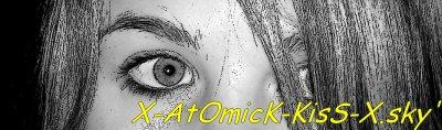 X-AtOmicK-KisS-X