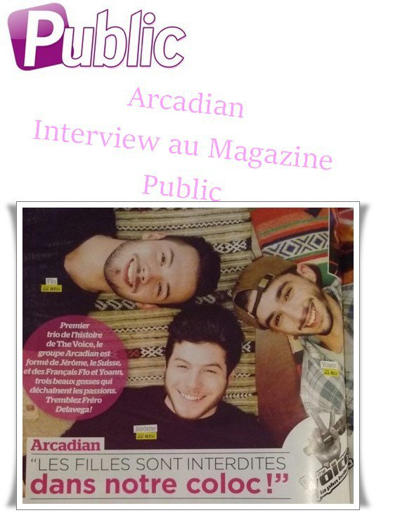 Arcadian interview au magazine Public