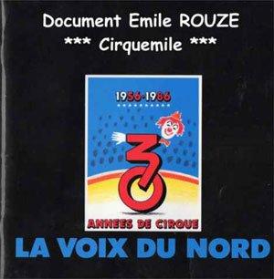 Les 30 ans du Cirque de la Voix du Nords