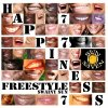 HAPPINESS FREESTYLE (2011)