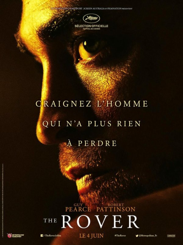 Affiche officielle teaser avec Robert Pattinson dans The Rover
